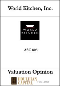 World Kitchen - ASC 805 - Valuation Opinion Tombstone