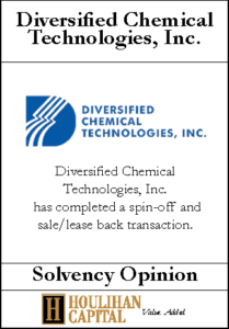 Diversified Chemical Technologies - Solvency Opinion Tombstone